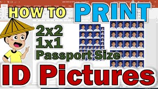 HOW TO PRINT ID PICTURES | PRINT PASSPORT SIZE, 2X2 AND 1X1 PICTURES FOR ID AND OTHER DOCUMENT