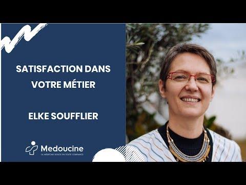 Satisfaction dans votre métier - Selon Elke SOUFFLIER
