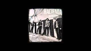 Hacienda - Pilot In The Sky