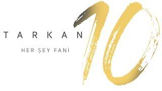 TARKAN - Her Şey Fani