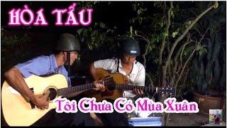 Tôi Chưa Có Mùa Xuân * guitar Hoà Tấu , Lâm _ Thông * ducmanhnguyen