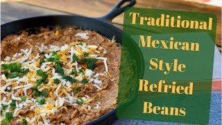 Best Authentic Refried Bean Recipe