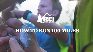 REI Presents: How To Run 100 Miles