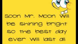 The Best Day Ever||Spongebob Squarepants||Lyrics