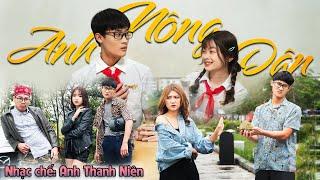 [Nhạc Chế] Anh Nông Dân – Anh Thanh Niên HuyR | Khánh Dandy, Tùng Lúu, Uyên Dâuu - Parody Huhi Tv