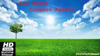Los Bybys - Corazon Barato