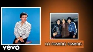 José José - Lo Pasado, Pasado (Cover Audio)