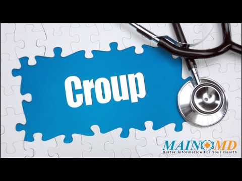 Video Croup ¦ Treatment and Symptoms