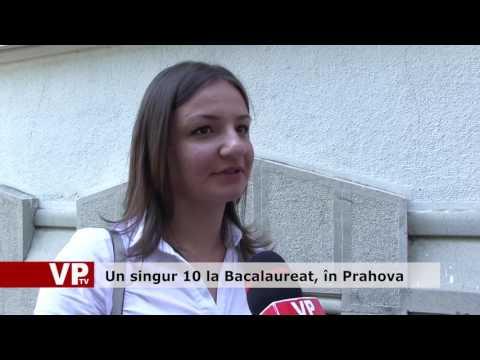 Un singur 10 la Bacalaureat, în Prahova