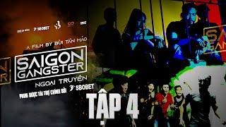 Tập 4 | SAIGON GANGSTER | THỢ SĂN GIANG HỒ | SGG | Phiên bản ngoại truyện | Đen TV