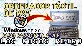 Casio Cassiopeia A-20E de 1997 REVIEW 💻 Cómo es WINDOWS CE