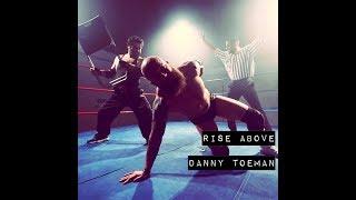 Rise Above - Danny Toeman