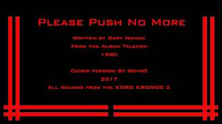 Please Push No More - Gary Numan - Instumental Cover by BrynO