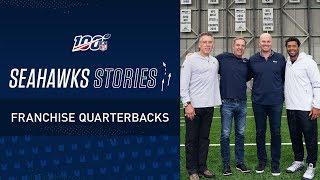 Franchise Quarterbacks | Seahawks Stories