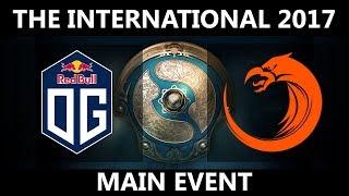 OG vs TNC GAME 1, The International 2017, TNC vs OG