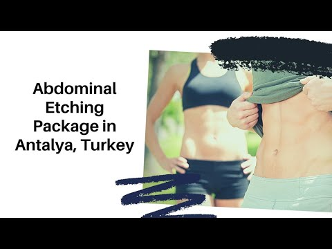 Top-Abdominal-Etching-Package-in-Antalya-Turkey