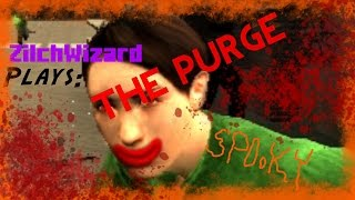 Zilch Plays: GMOD: Purge(5) I NEED A HERO