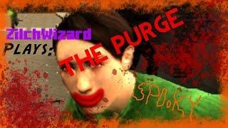Zilch Plays: GMOD: Purge(5) I NEED A HERO