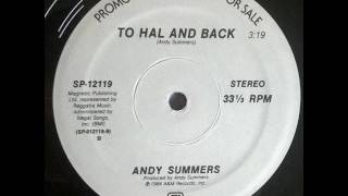 ANDY SUMMERS - To Hal And Back (1984)