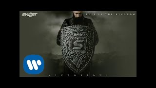 Skillet   This Is The Kingdom [Official Audio]