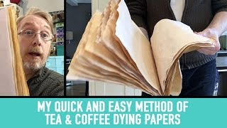 The Quick And Easy Way I Tea Dye My Handmade Journal Papers