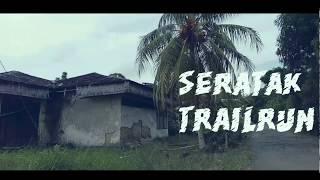 preview picture of video 'THE TRAILRUN VLOG EPISODE #2 [AIR TERJUN SERATAK]'