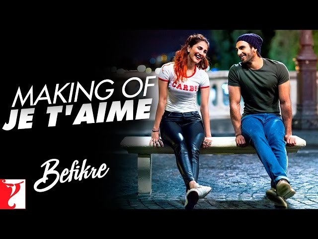 Je T'aime Video Song HD | Befikre Movie Songs | Ranveer Singh | Vaani Kapoor