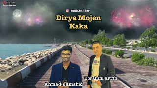 Ahmad Jamshid & Ebrahim Arvin - Dirya Mojen Kaka احمد جمشید و ابراهیم آروین - دیریا موجن کاکا