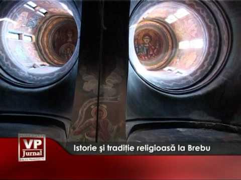 Istorie şi tradiţie religioasă la Brebu