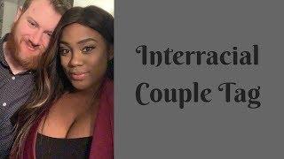 Interracial Couple Tag | Natural Hair Vs. Weave | Babies??!!