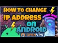 HOW TO CHANGE ANDROID IP ADDRESS