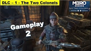 Metro Exodus DLC The Two Colonels - Gameplay Part 2