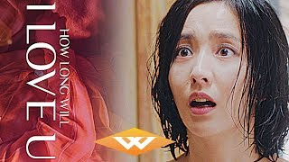 Gambar cover HOW LONG WILL I LOVE U (2018) Official Trailer | Chinese Romantic Comedy