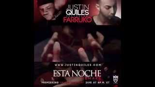 Justin Quiles ft Farruko - Esta Noche (Remake) Video Preview