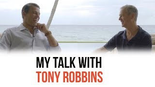 My Talk with Tony Robbins