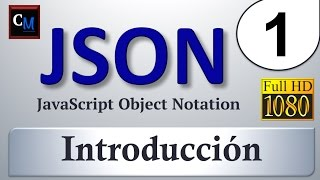 Curso de JSON 1 - ¿Qué es JSON?   Tutorial Introducción a JSON