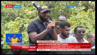 Governor Hassan Joho says he wont be intimidated easily and is ready to take the Government head on