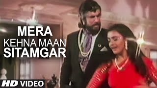 Mera Kehna Maan Sitamgar Full Song   Saugandh   Akshay
