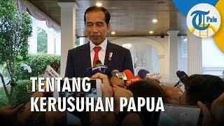 Merespon Kerusuhan di Manokwari, Presiden Jokowi: Memaafkan Itu Lebih Baik