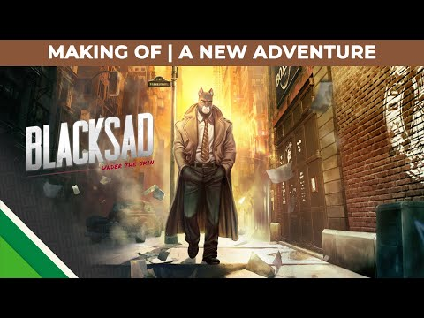 Blacksad : Under the Skin : Première partie du making-of
