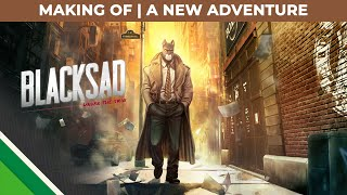 Blacksad: Under the Skin | Making of | A new adventure