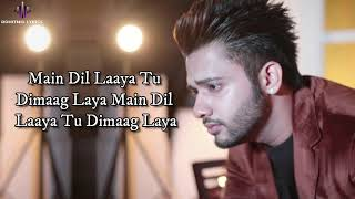 Dil Laya Dimaag Laya (LYRICS) - Stebin Ben   - YouTube