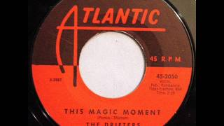 This Magic Moment - Drifters