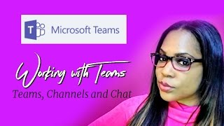 Microsoft Teams 2 of 4 - How to create a Team, Channel, Invite Members (Slack)