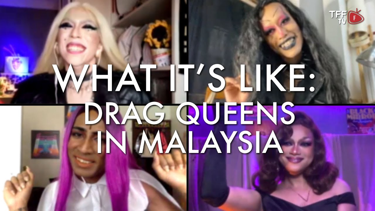 What It's Like: Drag Queens in Malaysia