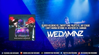 Oliver Heldens vs. Twenty One Pilots - I Don't Wanna Go Home vs. Heathens vs. SMRAI (WeDamnz Mashup)