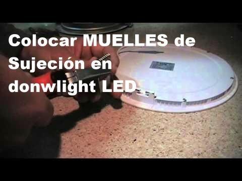 Poner muelles de sujeción en donwlight LED.