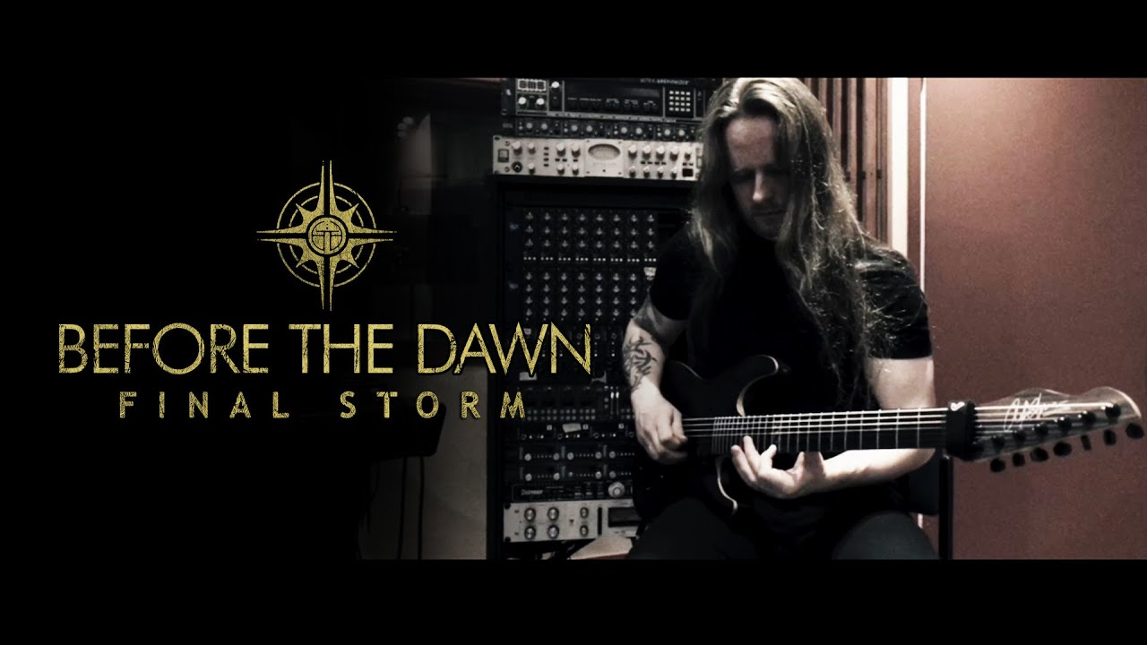 BEFORE THE DAWN - The Final Storm