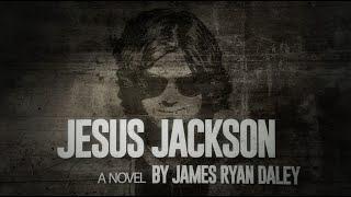 Jesus Jackson: The Trailer