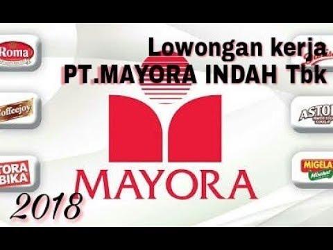 Loker 2019 PT.MAYORA Lulusan Min. SMA/SMK sederajat